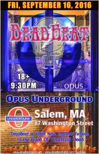 Friday September 16, 2016 – Opus Underground – Salem, MA – 18+