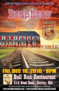 "Friday, December 16, 2016 – The Bull Run – Shirley, MA – With Special Guest Sonny Mone of ""Crazy Horse"""