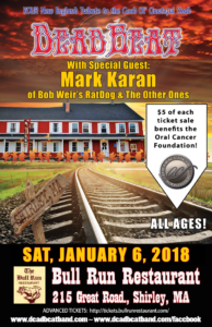 Saturday January 6, 2018 –  Bull Run, Shirley, MA – All Ages – SPECIAL GUESTS GUITARIST GARY BACKSTROM & SAXOPHONIST RUSS GERSHON!
