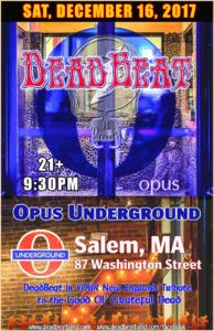 Saturday December 16, 2017 – Opus Underground – Salem, MA – 21+