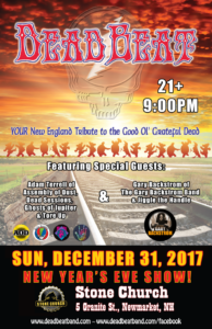 Sunday December 31, 2017 -NEW YEAR'S EVE! – Stone Church – Newmarket, NH – 21+ – SPECIAL GUESTS GUITARISTS ADAM TERRELL & GARY BACKSTROM