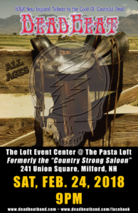 Saturday February 24, 2018 – The Loft Event Center, Milford, NH (Formerly The Country Strong Saloon) – ALL AGES!