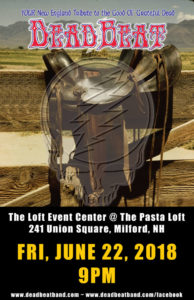 Friday, June 22, 2018 at 9PM – The Loft Event Center – Milford, NH