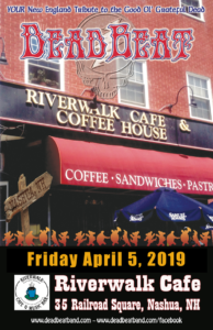 Friday April 5, 2019 – Riverwalk Cafe – Nashua, NH