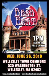 Wednesday June 26, 2019 – Wellesley Town Commons – ALL AGES!