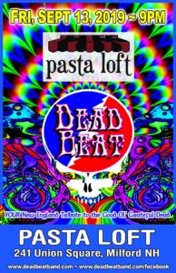 Friday September 13, 2019  – The Pasta Loft – Milford, NH
