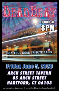Friday June 5, 2020 – Arch St Tavern – Hartford, CT – 21+
