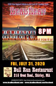 Friday July 31, 2020 – Bull Run – Shirley, MA – 8PM