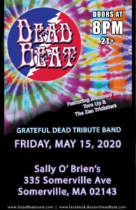 Friday May 15, 2020 – Sally O'Brien's – Somerville, MA – 9PM- 21+