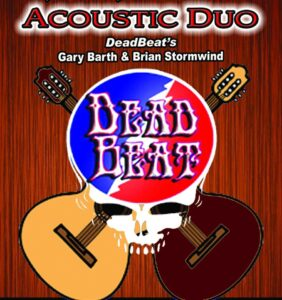 CANCELLED – Friday July 9, 2021 – DeadBeat Acoustic Duo – Kimball Farm – Westford, MA – 6 PM  – FREE SHOW!