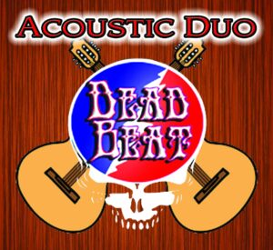 Friday August 20 – DeadBeat Acoustic Duo LIVE- Kimball Farm, Westford, MA