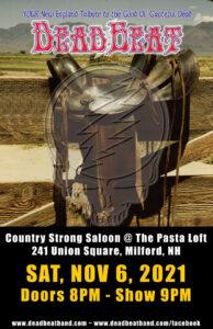 Saturday November 6, 2021 – LIVE at the Pasta Loft – Milford, NH – 21+