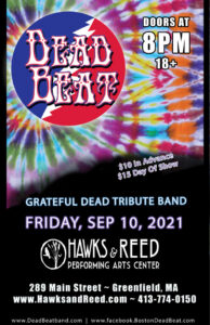 Friday September 10, 2021 – LIVE at Hawks and Reed Performing Arts Center – Greenfield, MA – 18+