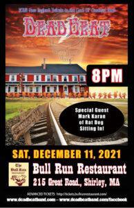 Saturday December 11, 2021 – With Special Guest Mark Karan of RatDog! – Bull Run – Shirley, MA
